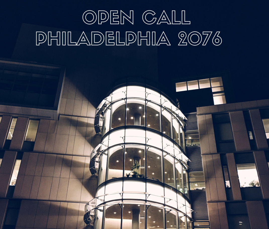 Call For Artists: Philadelphia 2076. Photograph by Conrad Benner